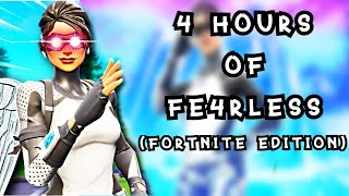 4 Hours of Fe4rLess (Fortnite Edition)