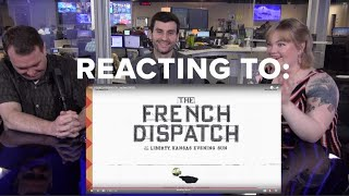 The French Dispatch trailer #1 new Wes Anderson movie REACTION