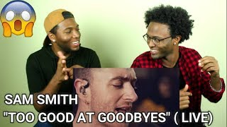Sam Smith - Too Good At Goodbyes (Live From Hackney Round Chapel) (REACTION)