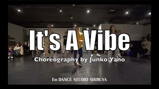 "2 Chainz ""It's a Vibe"" Choreography by Junko Yano"