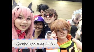 ~Zenkaicon Vlog 2018!~ (I ONLY NYAH ON THE WEEKENDS)