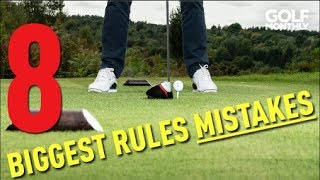 8 BIGGEST RULES MISTAKES!! Golf Monthly