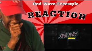 Rod Wave - Freestyle (REACTION VIDEO)