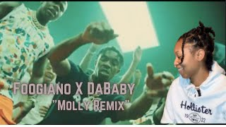 FOOGIANO - MOLLY REMIX (FT. DABABY) OFFICIAL REACTION VIDEO