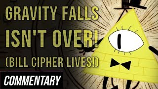 [Blind Commentary] Film Theory: Gravity Falls ISN'T OVER! (Bill Cipher LIVES!)