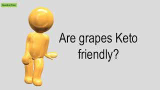 Are Grapes Keto Friendly?