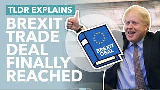 How a Brexit Deal Was Reached on Christmas Eve: The EU & UK Finally Agreed to a Deal - TLDR News