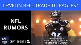 NFL Rumors: Le'Veon Bell Trade To Eagles, Dez Bryant To Titans And Panthers Sign Eric Reid?