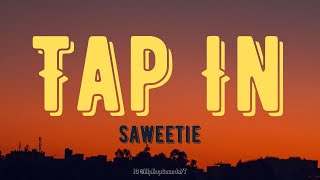 Saweetie - Tap In (Lyrics)