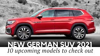 10 New German SUVs to Drive in 2021 (Comparative Guide to Latest Models)