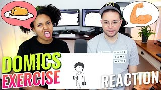 Domics - Exercise | REACTION